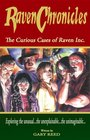 Raven Chronicles The Curious Cases of Raven Inc