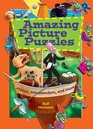 Amazing Picture Puzzles Mazes Mindbenders and More