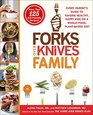 The Forks Over Knives Family: Every Parent's Guide to Raising Healthy, Happy Kids on a Whole-Food, Plant-Based Diet