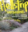 Hellstrip Gardening Create a Paradise between the Sidewalk and the Curb