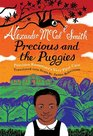 Precious and the Puggies: Precious Ramotswe's Very First Case (Precious Ramotswe's Very First Cases, Bk 1) (Scots Edition)