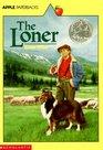 The Loner (Apple Paperbacks)
