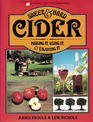 Sweet and Hard Cider: Making It, Using It and Enjoying It