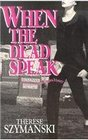 When Dead Speak