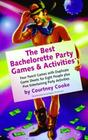The Best Bachelorette Party Games  Activities