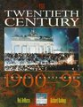 The Twentieth Century A World Transformed 1900-95