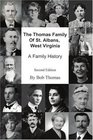 The Thomas Family Of St Albans West Virginia A Family History