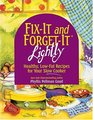 Fix-It  and Forget-It Lightly Healthy Low-Fat Recipes