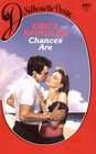 Chances Are (Silhouette Desire, No 482)
