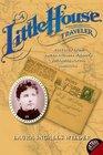 A Little House Traveler Writings from Laura Ingalls Wilder's Journeys Across America