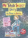 My Totally Secret Diary On Stage in America