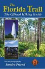 The Florida Trail The Official Hiking Guide