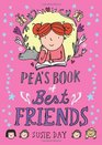 Pea's Book of Best Friends