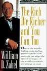 The Rich Die Richer and You Can Too