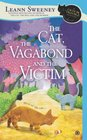 The Cat, the Vagabond and the Victim (Cats in Trouble, Bk 6)
