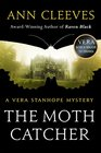 Moth Catcher The A Vera Stanhope Mystery