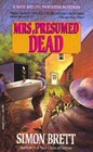 Mrs, Presumed Dead (Mrs. Pargeter, Bk 2)