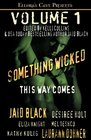 Something Wicked This Way Comes Vol 1