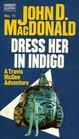 Dress her in Indigo (Travis McGee book 11)
