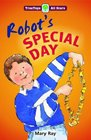 Oxford Reading Tree TreeTops More All Stars Robot's Special Day Robot's Special Day
