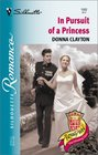 In Pursuit of A Princess (Royally Wed: The Missing Heir) (Silhouette Romance, No. 1582)