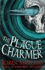 The Plague Charmer A gripping novel of the plague