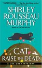 Cat Raise the Dead (Joe Grey, Bk 3)