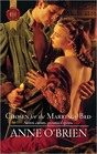 Chosen for the Marriage Bed (Harlequin Historical, No 1022)
