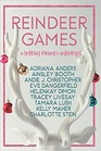Reindeer Games A Holiday Romance Anthology
