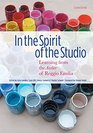 In the Spirit of the Studio Learning from the Atelier of Reggio Emilia Second Edition