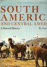 South America and Central America A Natural History