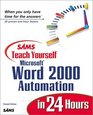 Sams Teach Yourself Microsoft Word 2000 Automation in 24 Hours