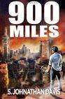 900 Miles (900 Miles, Bk 1)
