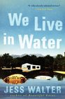 We Live in Water Stories