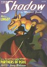 Lingo And Partners of Peril: Two Classic Adventures Of The Shadow