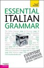 Essential Italian Grammar A Teach Yourself Guide