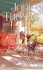 Just Down the Road (Harmony, Bk 4)