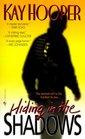 Hiding in the Shadows (Shadows, Bk 2) (World of Bishop, Bk 2)
