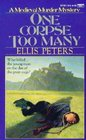 One Corpse Too Many (Brother Cadfael, Bk 2)