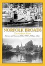 The Norfolk Broads The Golden Years