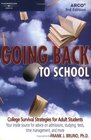 Arco Going Back to School College Survival Strategies for Adult Students