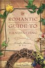 Romantic Guide to Handfasting Rituals Recipes  Lore