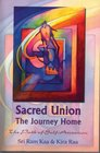 Sacred Union The Journey Home