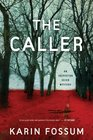 The Caller (Inspector Sejer, Bk 9)