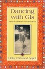 Dancing With GIs: A Red Cross Club Worker in India, World War II