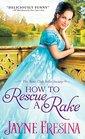 How to Rescue a Rake (Book Club Belles Society, Bk 3)