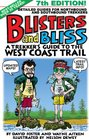 Blisters and Bliss A Trekker's Guide to the West Coast Trail