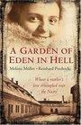 A Garden of Eden in Hell The Life of Alice Herz-Sommer