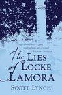 The Lies of Locke Lamora (Gentleman Bastard, Bk 1)