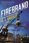 Firebrand Book 2 in the Steeplejack series